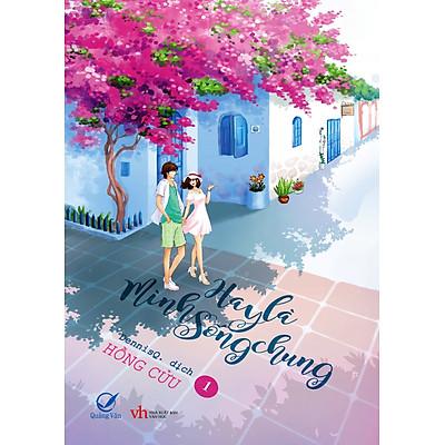 Hay Là Mình Sống Chung (Tập 1)