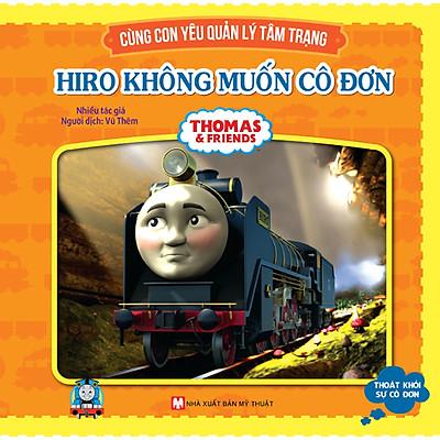 Thomas & Friends - Hiro Không Muốn Cô Đơn
