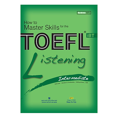 How To Master Skills For The TOEFL iBT: Listening Intermediate (With Audio CD)