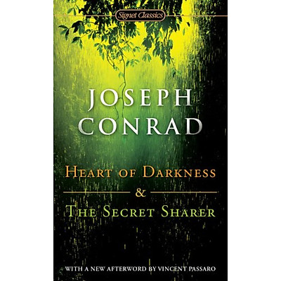 Signet Classics : Heart of Darkness and The Secret Sharer (With A New Afterword by Vince Passaro)