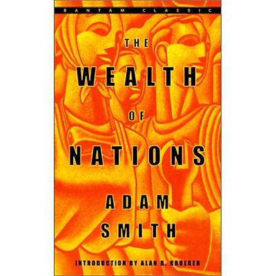The Wealth of Nations (Bantam Classics)