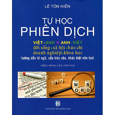 Tự Học Phiên Dịch Việt Anh - Anh Việt