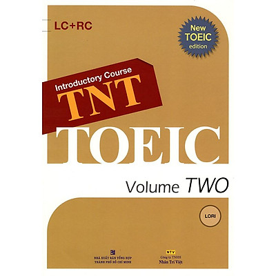 Introductory Course TNT - Toeic Volume TWO (Kèm CD)