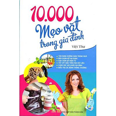 10.000 Mẹo Vặt Trong Gia Đình