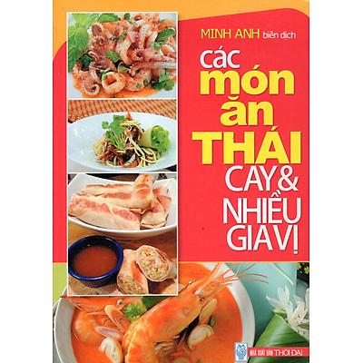 Các Món Ăn Thái Cay & Nhiều Gia Vị