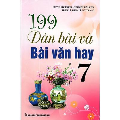 199 Dàn Bài Và Bài Văn Hay Lớp 7