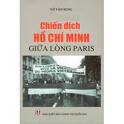 Chiến Dịch Hồ Chí Minh Giữa Lòng Paris