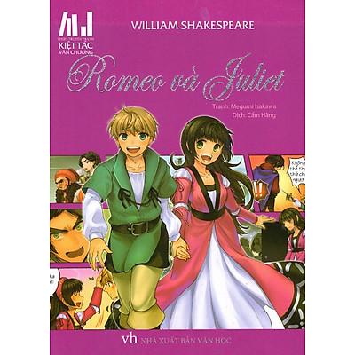 Series Truyện Tranh Kiệt Tác Văn Chương - Romeo Và Juliet