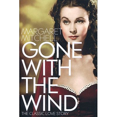 Tiểu thuyết tiếng Anh - Gone With The Wind