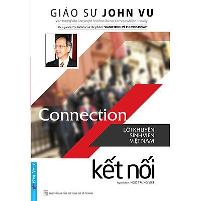 Connection - Kết Nối (Lời Khuyên Sinh Viên Việt Nam)