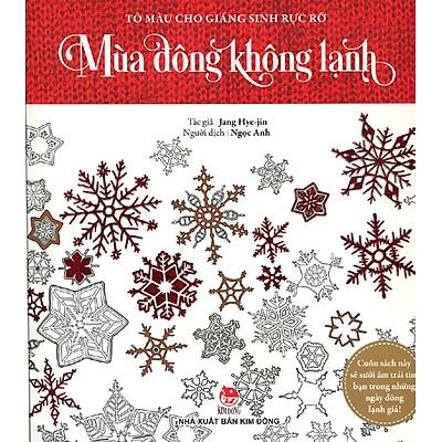 Tô Màu Cho Giáng Sinh Rực Rỡ - Mùa Đông Không Lạnh