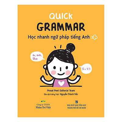 Quick Grammar – Học Nhanh Ngữ Pháp Tiếng Anh