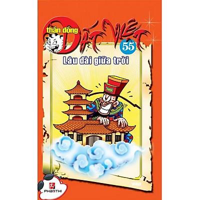 Thần Đồng Đất Việt 55 - Lâu Đài Giữa Trời