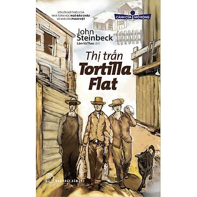 Thị Trấn Tortilla Flat (Tủ Sách Cánh Cửa Mở Rộng)