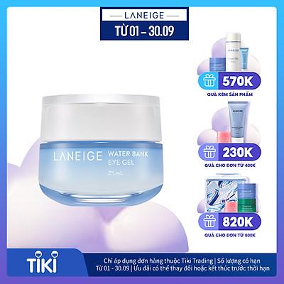 Kem dưỡng ẩm giảm bọng mắt Laneige Water Bank Eye Gel 25ml
