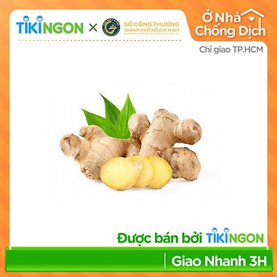 [Chỉ giao HCM] - Gừng (0,5gr - 1kg) - được bán bởi TikiNGON - Giao nhanh 3H