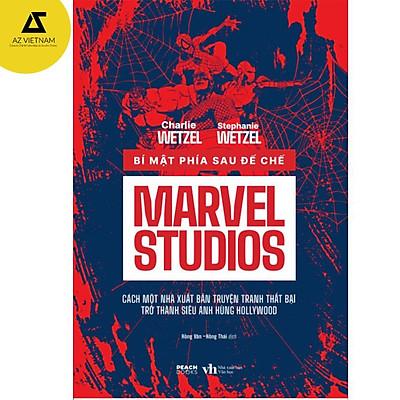Sách - Bí Mật Phía Sau Đế Chế Marvel Studios