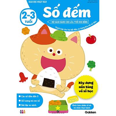 Số đếm (2~3 tuổi) - Giáo dục Nhật Bản - Bộ sách dành cho lứa tuổi nhi đồng - Thích hợp cho trẻ bắt đầu có hứng thú với số đếm