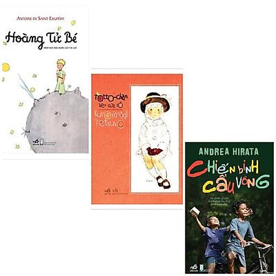 Combo 3 cuốn truyện hay:Chiến Binh Cầu Vồng (Tái Bản 2020) + Hoàng Tử Bé (Tái Bản 2019) +Totto - Chan Bên Cửa Sổ (Tái Bản)
