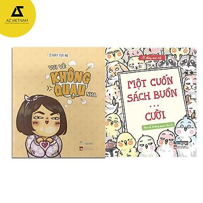 Sách- Combo 2 cuốn Vui vẻ không quạu - Một cuốn sách buồn ... cười