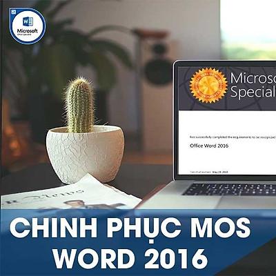 Khóa học online Chinh phục chứng chỉ MOS WORD 2016 Tin học Cộng