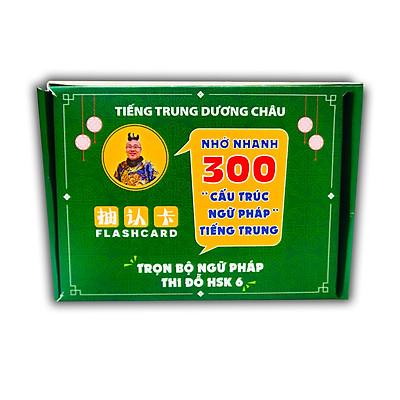 FLashcard Ngữ Pháp Tiếng Trung - 300 Cấu Trúc Ngữ Pháp Tiếng Trung Trọng Điểm - Ngữ Pháp Tiếng Trung HSK Mọi Cấp Độ - Phạm Dương Châu - Phiên Bản Lần Đầu Xuất Hiện Tại Việt Nam