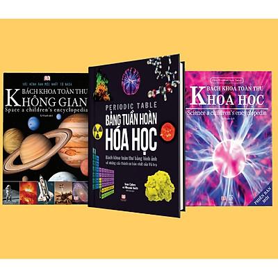 Sách - Bách khoa toàn thư bằng hình ảnh - Bách Khoa Toàn Thư Không Gian - Bảng tuần hoàn Hóa Học ( Bộ 3 cuốn )