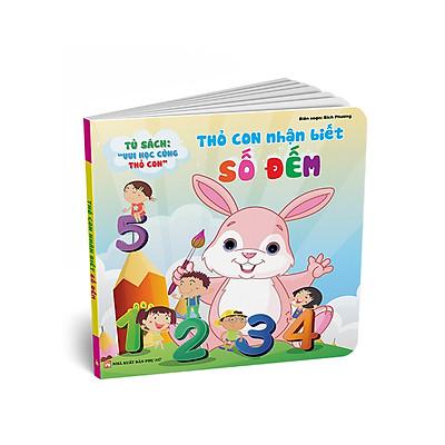 Tủ Sách Song Ngữ Vui Học Vùng Thỏ Con - Thỏ Con Nhận Biết Số Đếm