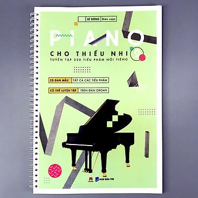Piano cho thiếu nhi - tuyển tập 220 tiểu phẩm nổi tiếng Phần 2 (CD đàn mẫu)