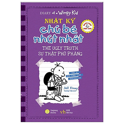 Song Ngữ Việt - Anh - Diary Of A Wimpy Kid - Nhật Ký Chú Bé Nhút Nhát: Sự Thật Phũ Phàng - The Ugly Truth