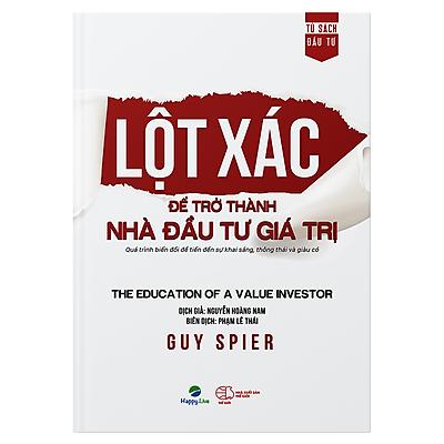Lột xác để trở thành nhà đầu tư giá trị - The education of a value investor