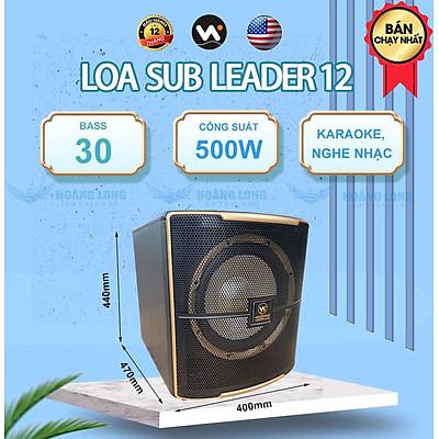 Loa sub Leader 12 Bass 30cm Công Suất 500W - Hàng chính hãng Weeworld