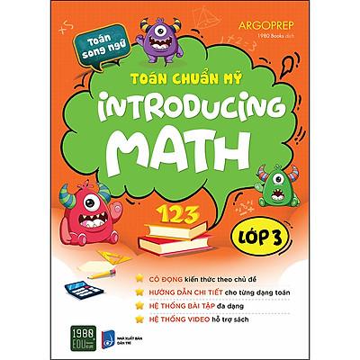 Toán Chuẩn Mỹ - Introducing Math  - Lớp 3