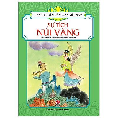 Tranh Truyện Dân Gian Việt Nam: Sự Tích Núi Vàng (Tái Bản 2019)