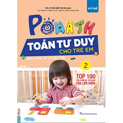 POMath - Toán Tư Duy Cho Trẻ Em 4-6 Tuổi (Tập 2)