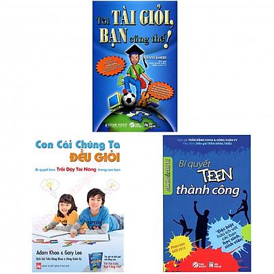 Combo Tôi Tài Giỏi - Bạn Cũng Thế (Tái Bản 2019 ) + Tôi Tài Giỏi Bạn Cũng Thế 2 - Bí Quyết Thành Công Dành Cho Tuổi Teen (Tái Bản) +  Con Cái Chúng Ta Đều Giỏi - Bí Quyết Làm Trỗi Dậy Tài Năng Trong Con Bạn (Tái Bản) (tặng kèm 3 bọc plastic)