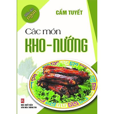 Sách -  Nấu Ăn Ngon: Các Món Kho - Nướng