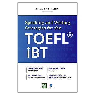 SPEAKING AND WRITING STRATEGIES FOR THE TOEFL-IBT