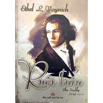 Ruồi Trâu - Ethel Lilian Voynich (Hà Ngọc dịch)