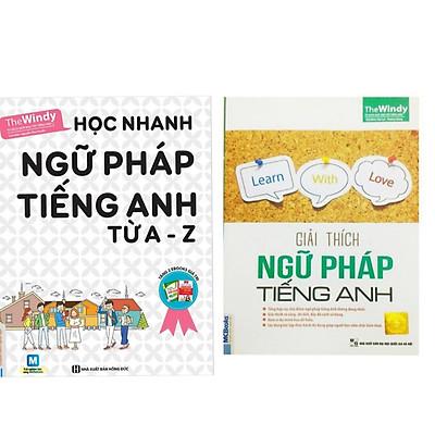 Combo 2 cuốn : Học nhanh ngữ pháp tiếng anh từ A-Z + Giải thích ngữ pháp tiếng anh