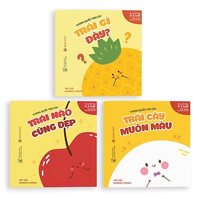 Sách Ehon Nhật Bản - Combo 3 cuốn Vương quốc trái cây  - Dành cho trẻ từ 0 - 3 tuổi
