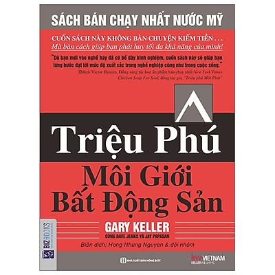 Triệu Phú Môi Giới Bất Động Sản (Tái Bản 2019)