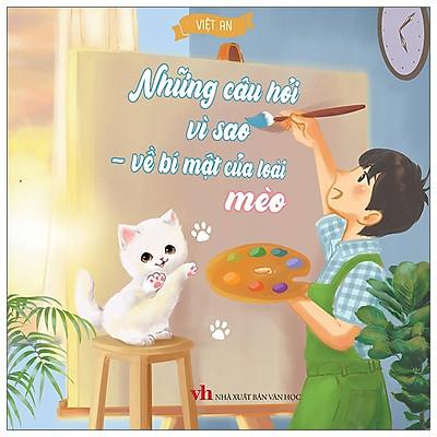 Những Câu Hỏi Vì Sao - Về Bí Mật Của Loài Mèo