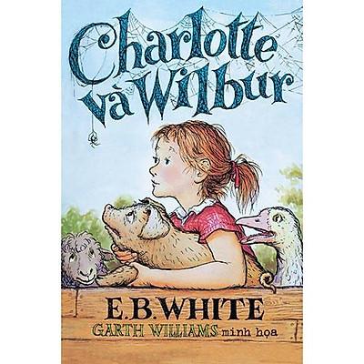 Sách - Charlotte Và Wilbur (tặng kèm bookmark thiết kế)