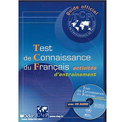 Sách luyện thi tiếng Pháp: Test de connaissance du Français (TCF) – Activites d'entrainement avec CD