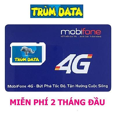 SIM 4G MOBIFONE TRÙM DATA Gói FV99/FV119 (KHÔNG GIỚI HẠN DUNG LƯỢNG, TỐC ĐỘ LUÔN LUÔN CAO 2Mbs)
