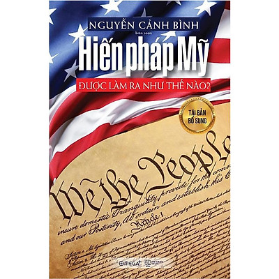 Sách - Hiến pháp Mỹ được làm ra như thế nào?