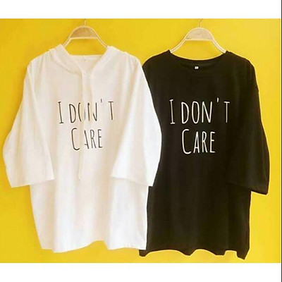 Áo đôi I don't care