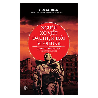 Người Xô Viết Đã Chiến Đấu Vì Điều Gì