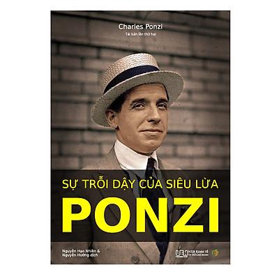 Sự trỗi dậy của siêu lừa Ponzi (tái bản 2019)